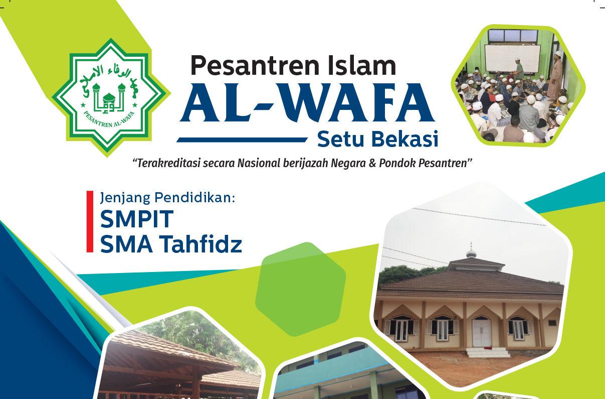 Informasi Pendaftaran Santri Pesantren Al-Wafa Angkatan 2020-2021