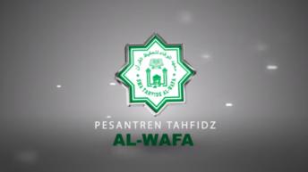 Video Profil SMA Tahfidz Al-Wafa 2020/21