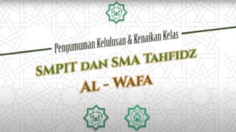 Kelulusan & Kenaikan Kelas Santri Pesantren Al-Wafa Th. 2019/2020
