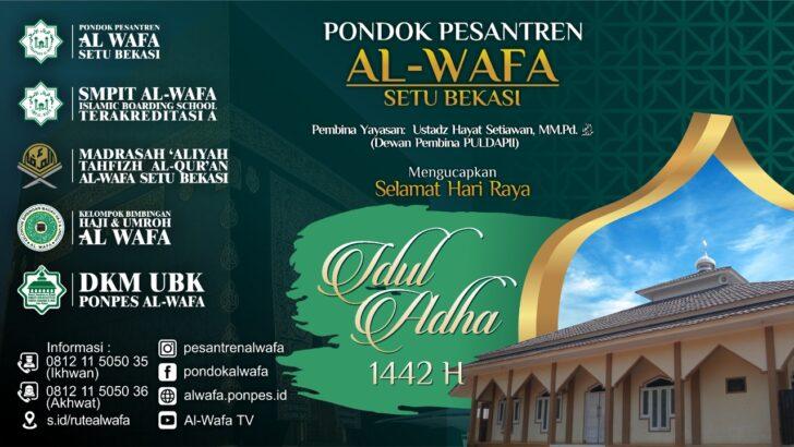 Pesantren Al-Wafa Mengucapkan Selamat Hari Raya Idul Adha